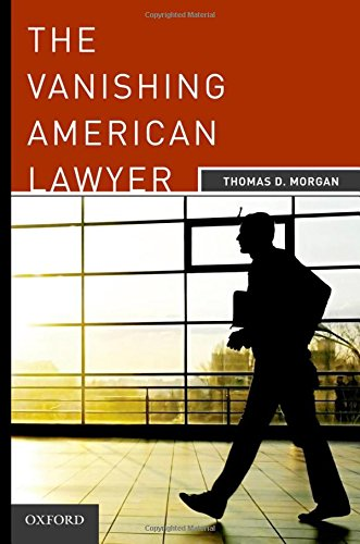 9780199737734: The Vanishing American Lawyer