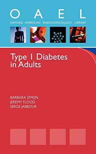 9780199737802: Type 1 Diabetes in Adults (Oxford American Endocrinology Library)