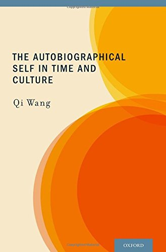 9780199737833: The Autobiographical Self in Time and Culture
