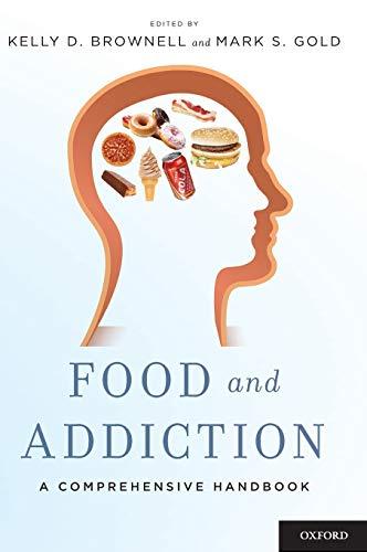 9780199738168: Food and Addiction: A Comprehensive Handbook