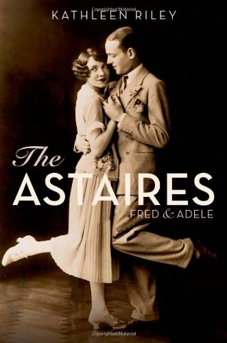9780199738410: The Astaires: Fred & Adele