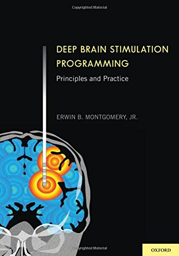 9780199738526: Deep Brain Stimulation Programming: Principles and Practice