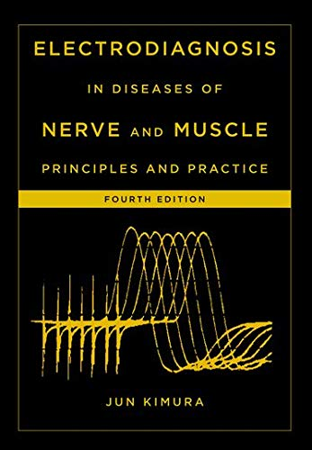 9780199738687: Electrodiagnosis in Diseases of Nerve and Muscle: Principles and Practice