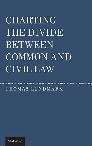 9780199738823: Charting the Divide Between Common and Civil Law