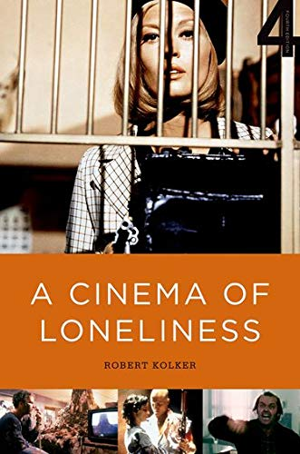 9780199738885: A Cinema of Loneliness