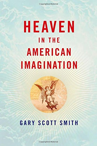 9780199738953: Heaven in the American Imagination