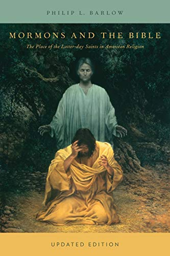 9780199739035: Mormons and the Bible: The Place of the Latter-day Saints in American Religion (Religion in America)