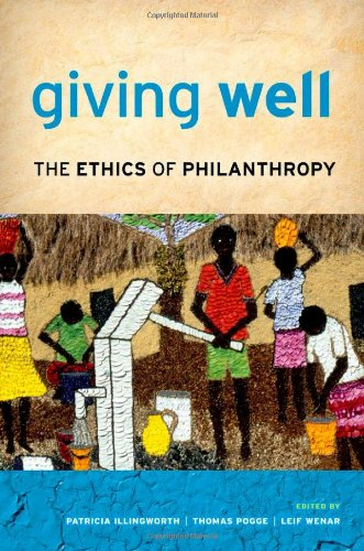 9780199739073: Giving Well: The Ethics of Philanthropy