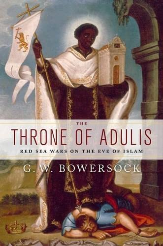 9780199739325: The Throne of Adulis: Red Sea Wars on the Eve of Islam (Emblems of Antiquity)