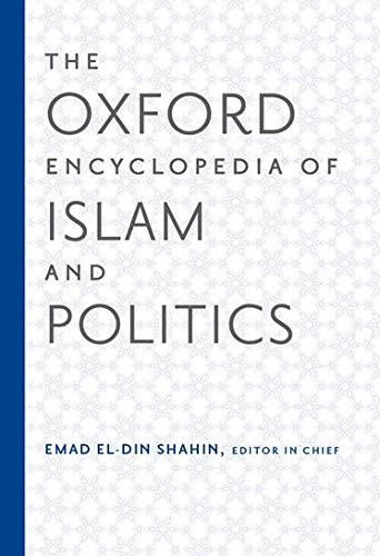 The Oxford Encyclopedia of Islam and Politics: Emad El-Din Shahin