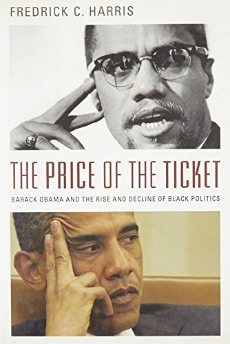 9780199739677: The Price of the Ticket: Barack Obama and the Rise and Decline of Black Politics (Transgressing Boundaries: Studies in Black Politics and Black Communities)
