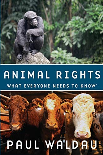 9780199739967: Animal Rights: What Everyone Needs to Know