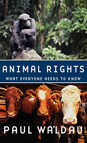 9780199739974: Animal Rights: What Everyone Needs to Know®