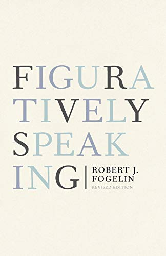 9780199739998: Figuratively Speaking: Revised Edition