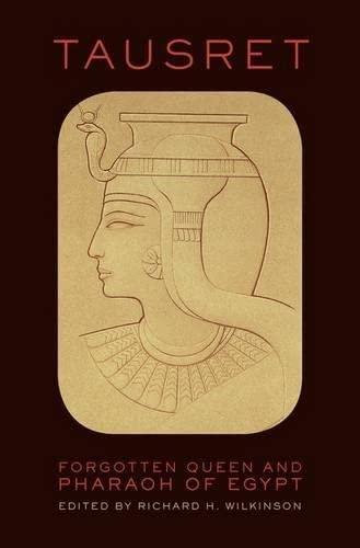 9780199740116: Tausret: Forgotten Queen and Pharaoh of Egypt