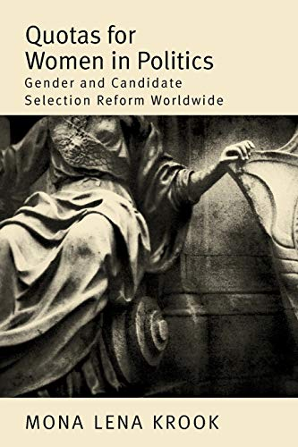 9780199740277: Quotas for Women in Politics: Gender and Candidate Selection Reform Worldwide