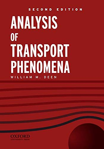 9780199740284: Analysis of Transport Phenomena (Topics in Chemical Engineering)