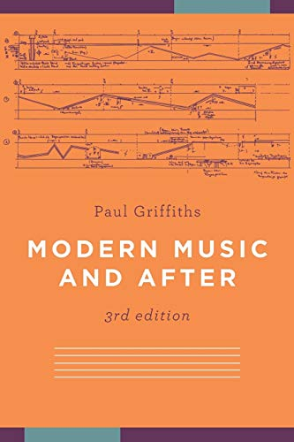 9780199740505: Modern Music and After