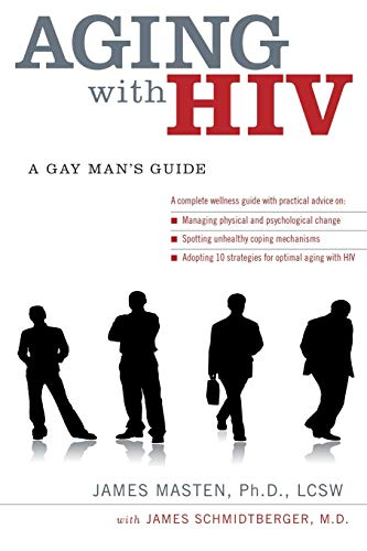 9780199740581: Aging with HIV: A Gay Man's Guide