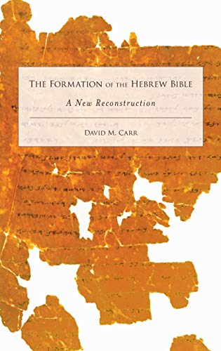 9780199742608: The Formation of the Hebrew Bible: A New Reconstruction