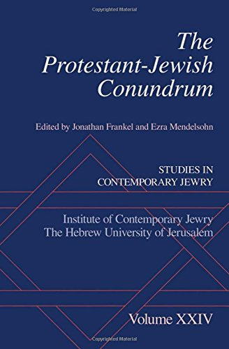 The Protestant-Jewish Conundrum. Studies in Contemporary Jewry Volume XXIV.: FRANKEL, J. M.,