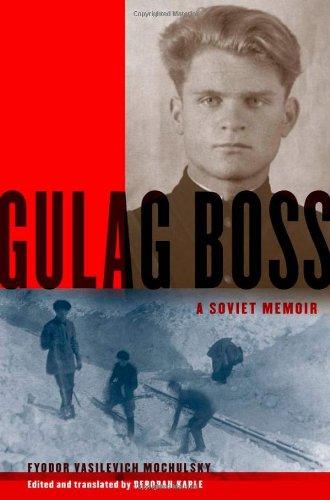 9780199742660: Gulag Boss: A Soviet Memoir