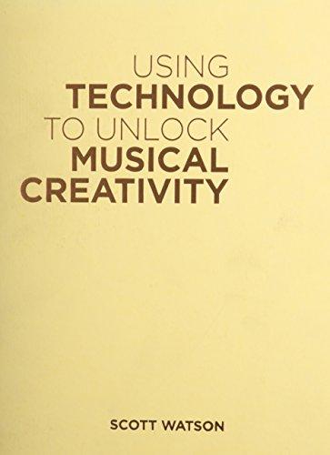 9780199742776: Using Technology to Unlock Musical Creativity