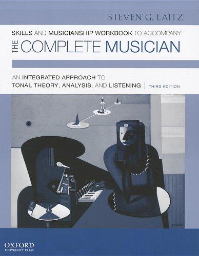 Skills and Musicianship Workbook to Accompany The: Steven G. Laitz