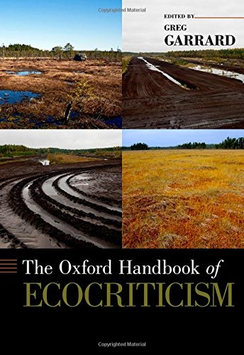9780199742929: The Oxford Handbook of Ecocriticism (Oxford Handbooks of Literature)
