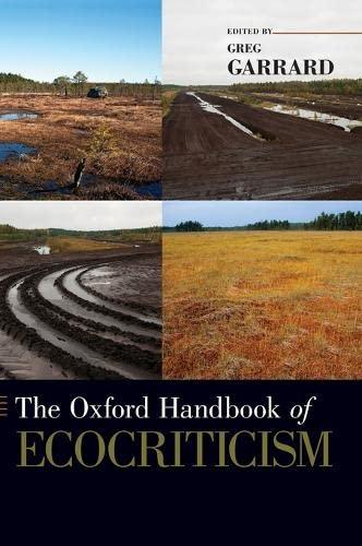 9780199742929: The Oxford Handbook of Ecocriticism (Oxford Handbooks)