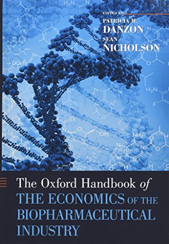 9780199742998: The Oxford Handbook of the Economics of the Biopharmaceutical Industry