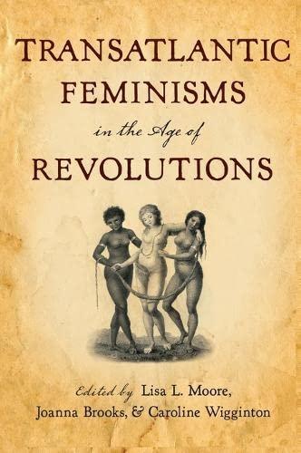 9780199743483: Transatlantic Feminisms in the Age of Revolutions