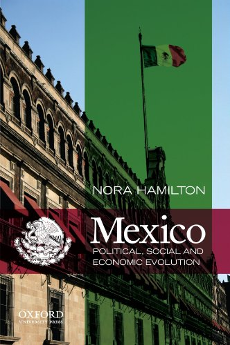 9780199744039: Mexico: Political, Social and Economic Evolution