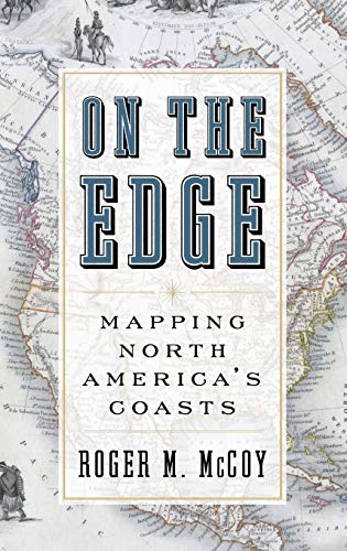 9780199744046: On the Edge: Mapping North America's Coasts