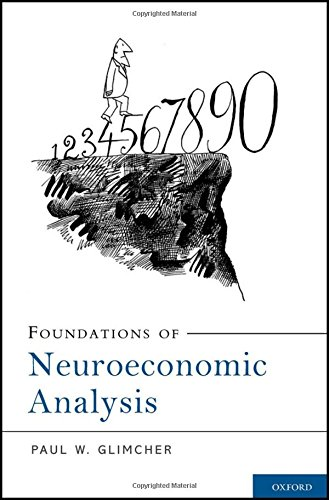 9780199744251: Foundations of Neuroeconomic Analysis