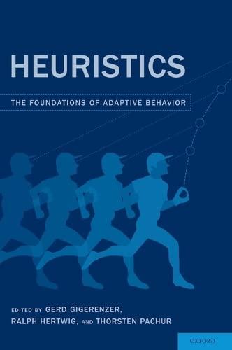 9780199744282: Heuristics: The Foundations of Adaptive Behavior