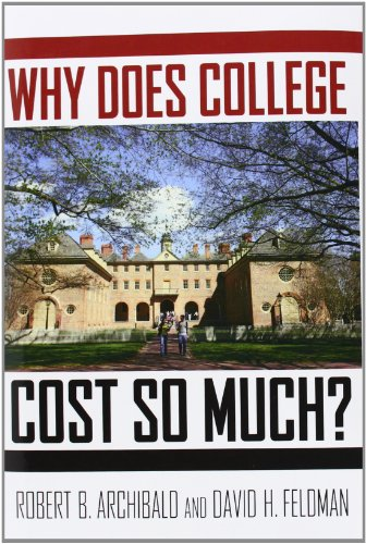 9780199744503: Why Does College Cost So Much?