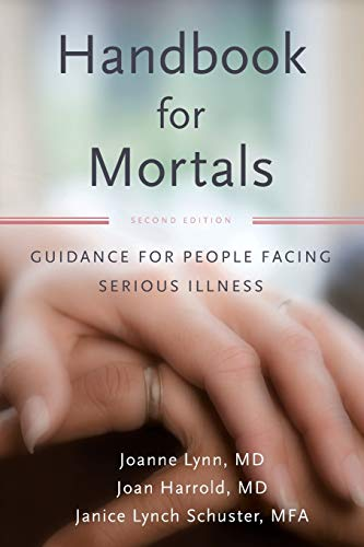 9780199744565: Handbook for Mortals: Guidance for People Facing Serious Illness