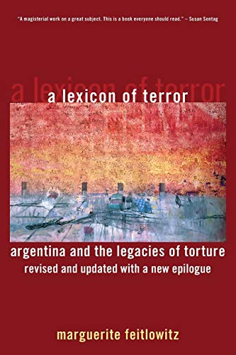 9780199744695: A Lexicon of Terror: Argentina and the Legacies of Torture, Revised and Updated with a New Epilogue