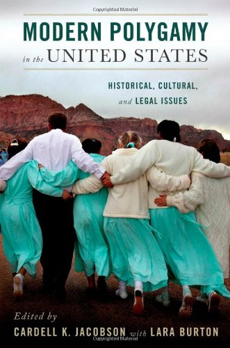 9780199746378: Modern Polygamy in the United States: Historical, Cultural, and Legal Issues