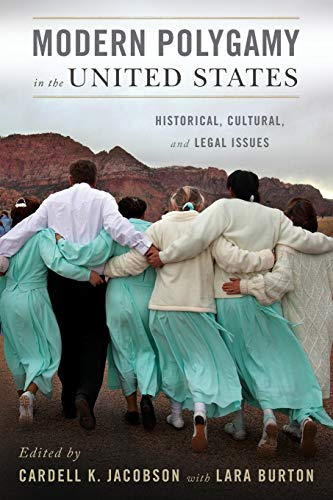 9780199746385: Modern Polygamy in the United States: Historical, Cultural, and Legal Issues