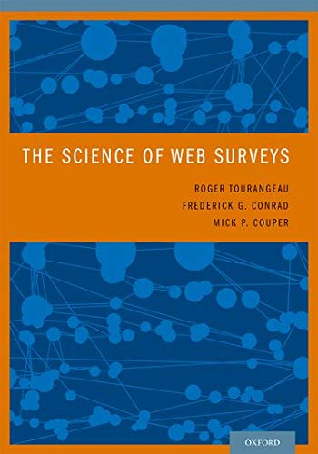 9780199747047: The Science of Web Surveys
