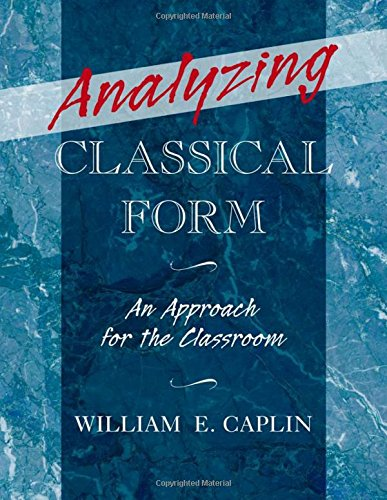 9780199747184: Analyzing Classical Form: An Approach for the Classroom