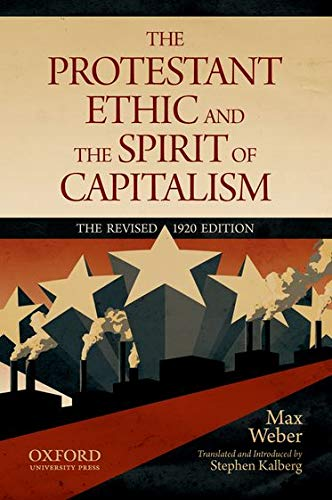 9780199747252: The Protestant Ethic and the Spirit of Capitalism by Max Weber: Translated and updated by Stephen Kalberg