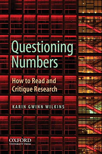 9780199747399: Questioning Numbers: How to Read and Critique Research