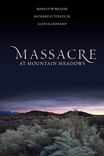 Massacre at Mountain Meadows.: WALKER, R. W. T.,