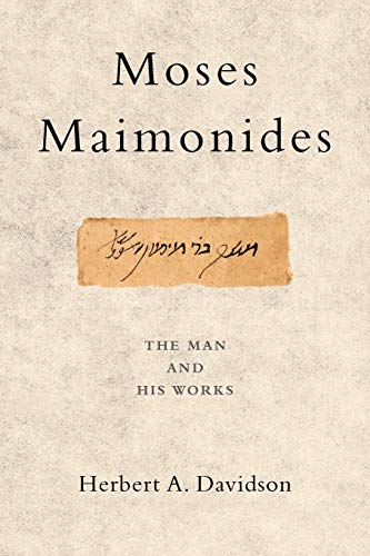 9780199747573: Moses Maimonides: The Man and His Works