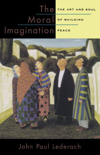 9780199747580: The Moral Imagination: The Art and Soul of Building Peace