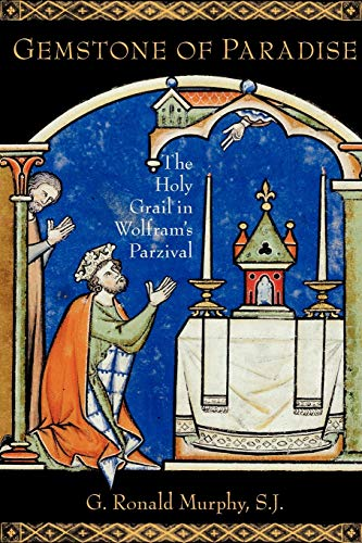 9780199747597: Gemstone of Paradise: The Holy Grail in Wolfram's Parzival