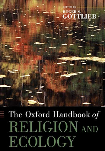 9780199747627: The Oxford Handbook of Religion and Ecology
